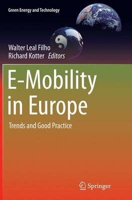 E-Mobility in Europe: Trends and Good Practice - Green Energy and Technology (Paperback)