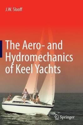 The Aero- and Hydromechanics of Keel Yachts (Paperback)