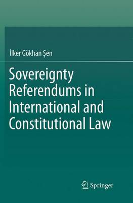 Sovereignty Referendums in International and Constitutional Law (Paperback)