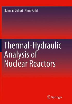 Thermal-Hydraulic Analysis of Nuclear Reactors (Paperback)