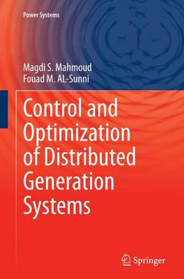 Control and Optimization of Distributed Generation Systems - Power Systems (Paperback)