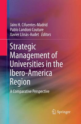 Strategic Management of Universities in the Ibero-America Region: A Comparative Perspective (Paperback)