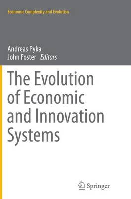 The Evolution of Economic and Innovation Systems - Economic Complexity and Evolution (Paperback)