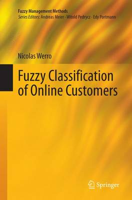 Fuzzy Classification of Online Customers - Fuzzy Management Methods (Paperback)