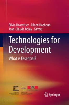 Technologies for Development: What is Essential? (Paperback)