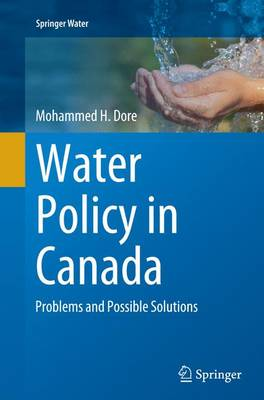 Water Policy in Canada: Problems and Possible Solutions - Springer Water (Paperback)