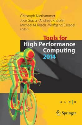 Tools for High Performance Computing 2014: Proceedings of the 8th International Workshop on Parallel Tools for High Performance Computing, October 2014, HLRS, Stuttgart, Germany (Paperback)
