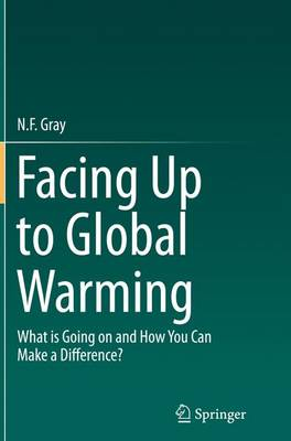 Facing Up to Global Warming: What is Going on and How You Can Make a Difference? (Paperback)