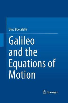Galileo and the Equations of Motion (Paperback)