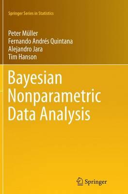 Bayesian Nonparametric Data Analysis - Springer Series in Statistics (Paperback)