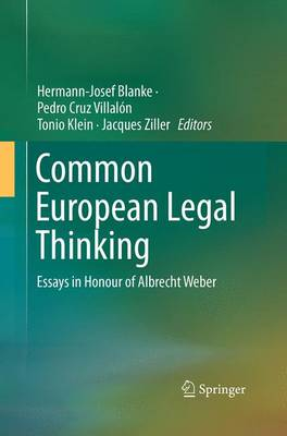 Common European Legal Thinking: Essays in Honour of Albrecht Weber (Paperback)