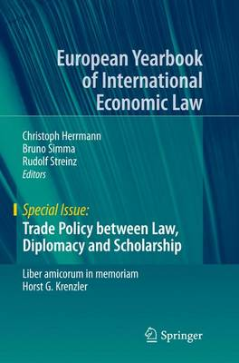 Trade Policy between Law, Diplomacy and Scholarship: Liber amicorum in memoriam Horst G. Krenzler - Special Issue (Paperback)