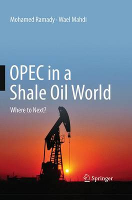 OPEC in a Shale Oil World: Where to Next? (Paperback)