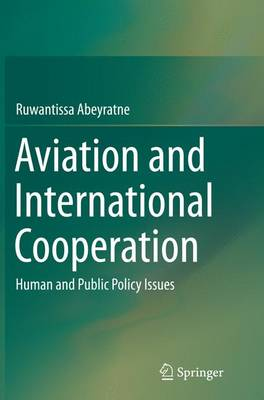 Aviation and International Cooperation: Human and Public Policy Issues (Paperback)