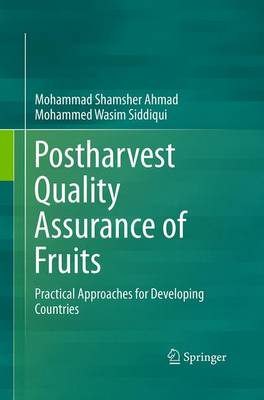 Postharvest Quality Assurance of Fruits: Practical Approaches for Developing Countries (Paperback)