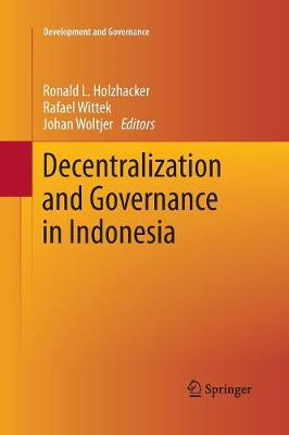 Decentralization and Governance in Indonesia - Development and Governance 2 (Paperback)