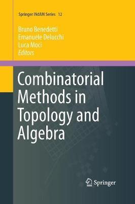 Combinatorial Methods in Topology and Algebra - Springer INdAM Series 12 (Paperback)