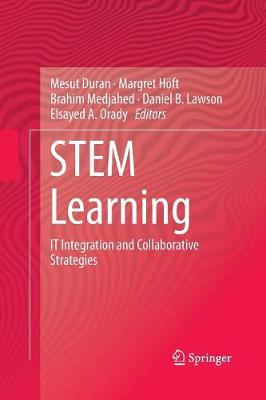 STEM Learning: IT Integration and Collaborative Strategies (Paperback)