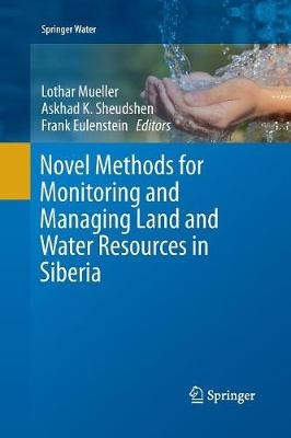 Novel Methods for Monitoring and Managing Land and Water Resources in Siberia - Springer Water (Paperback)