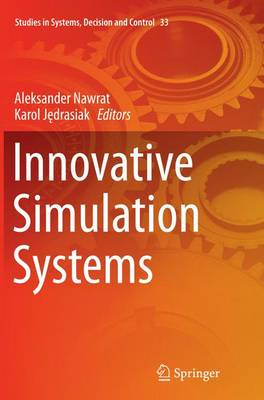 Innovative Simulation Systems - Studies in Systems, Decision and Control 33 (Paperback)