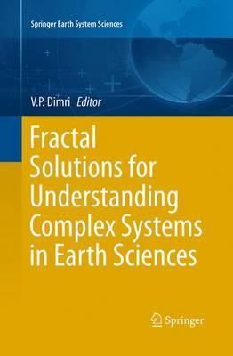 Fractal Solutions for Understanding Complex Systems in Earth Sciences - Springer Earth System Sciences (Paperback)