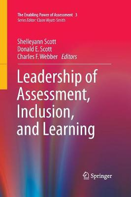 Leadership of Assessment, Inclusion, and Learning - The Enabling Power of Assessment 3 (Paperback)