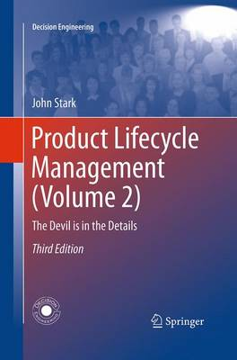 Product Lifecycle Management (Volume 2): The Devil is in the Details - Decision Engineering (Paperback)