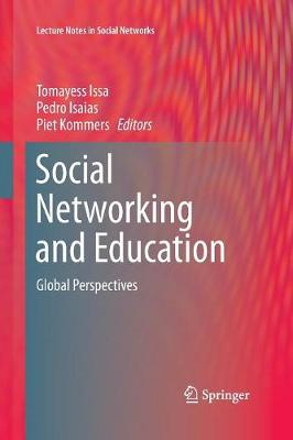 Social Networking and Education: Global Perspectives - Lecture Notes in Social Networks (Paperback)