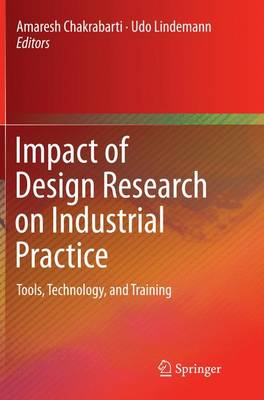 Impact of Design Research on Industrial Practice: Tools, Technology, and Training (Paperback)