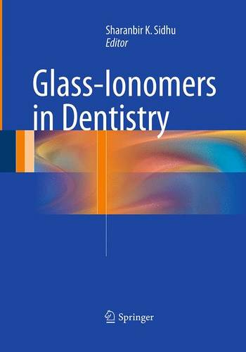 Glass-Ionomers in Dentistry (Paperback)