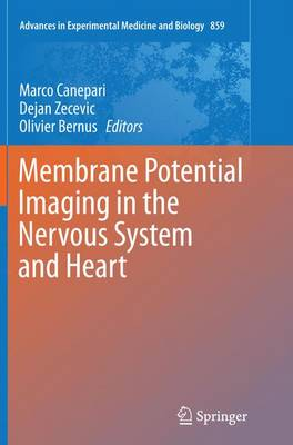 Membrane Potential Imaging in the Nervous System and Heart - Advances in Experimental Medicine and Biology 859 (Paperback)