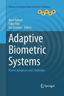 Adaptive Biometric Systems: Recent Advances and Challenges - Advances in Computer Vision and Pattern Recognition (Paperback)