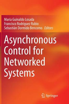 Asynchronous Control for Networked Systems (Paperback)