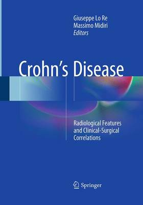 Crohn's Disease: Radiological Features and Clinical-Surgical Correlations (Paperback)