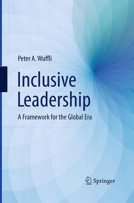 Inclusive Leadership: A Framework for the Global Era (Paperback)