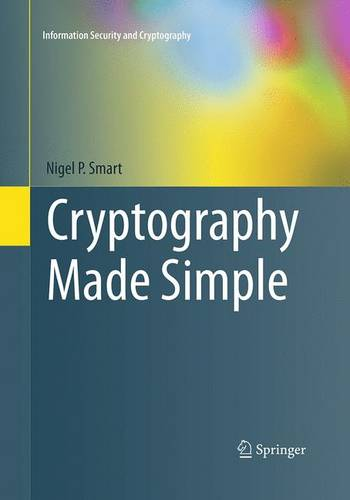 Cryptography Made Simple - Information Security and Cryptography (Paperback)