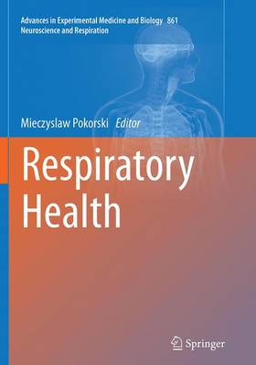 Respiratory Health - Neuroscience and Respiration 861 (Paperback)