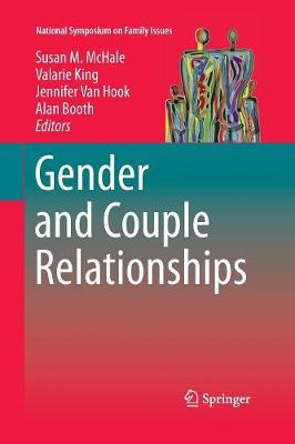 Gender and Couple Relationships - National Symposium on Family Issues 6 (Paperback)