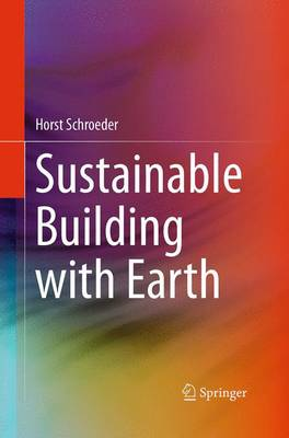 Sustainable Building with Earth (Paperback)