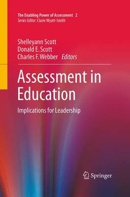 Assessment in Education: Implications for Leadership - The Enabling Power of Assessment 2 (Paperback)