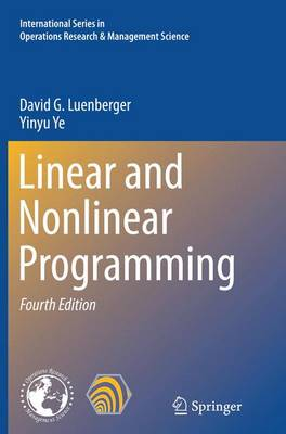 Linear and Nonlinear Programming - International Series in Operations Research & Management Science 228 (Paperback)
