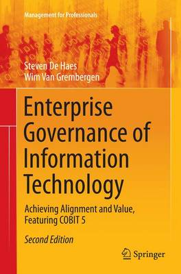 Enterprise Governance of Information Technology: Achieving Alignment and Value, Featuring COBIT 5 - Management for Professionals (Paperback)