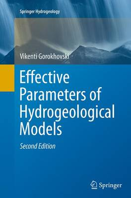 Effective Parameters of Hydrogeological Models - Springer Hydrogeology (Paperback)