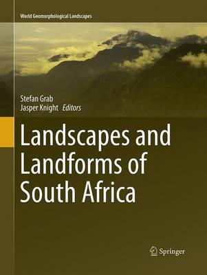 Landscapes and Landforms of South Africa - World Geomorphological Landscapes (Paperback)