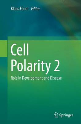 Cell Polarity 2: Role in Development and Disease (Paperback)