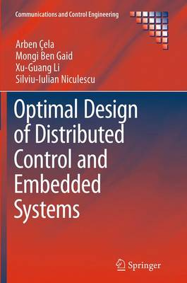 Optimal Design of Distributed Control and Embedded Systems - Communications and Control Engineering (Paperback)