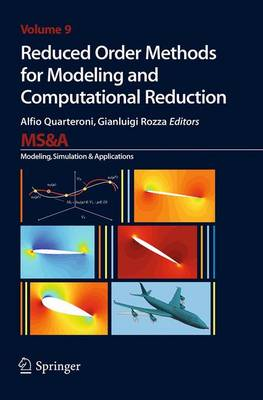 Reduced Order Methods for Modeling and Computational Reduction - MS&A 9 (Paperback)