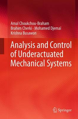 Analysis and Control of Underactuated Mechanical Systems (Paperback)