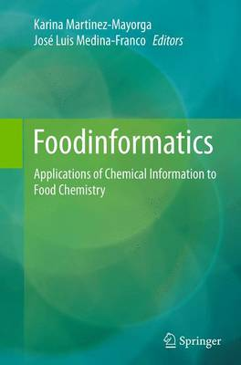 Foodinformatics: Applications of Chemical Information to Food Chemistry (Paperback)