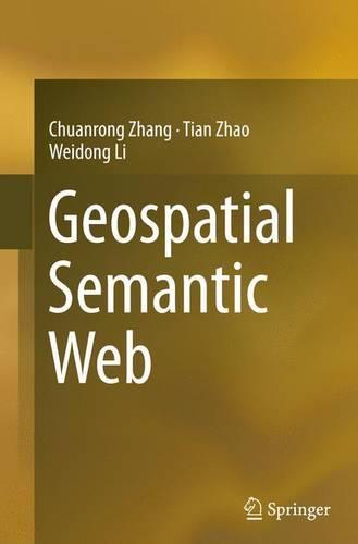 Geospatial Semantic Web (Paperback)